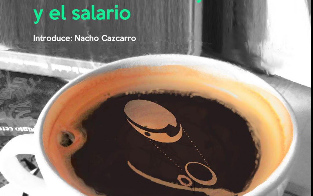 Relaxing cup… Abajo el Trabajo
